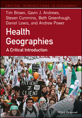 Health Geographies - A Critical Introduction