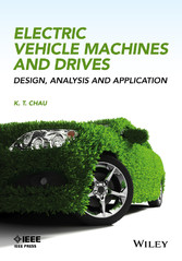 Electric Vehicle Machines and Drives: Design, A...