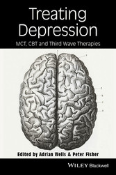 Treating Depression, - MCT, CBT, and Third Wave Therapies