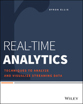 Real-Time Analytics - Techniques to Analyze and...
