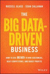The Big Data-Driven Business - How to Use Big D...