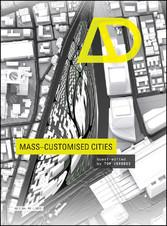 Mass-Customised Cities