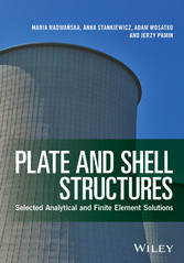 Plate and Shell Structures - Selected Analytica...