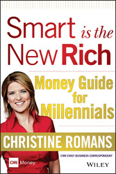 Smart is the New Rich - Money Guide for Millenn...