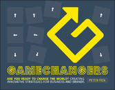 Gamechangers - Creating Innovative Strategies f...