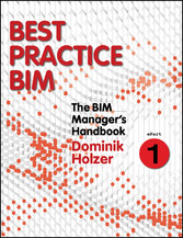The BIM Managers Handbook, Part 1 - Best Practi...