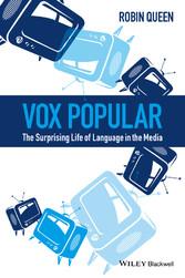 Vox Popular - The Surprising Life of Language i...