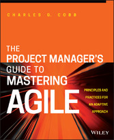The Project Managers Guide to Mastering Agile -...