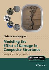 Modeling the Effect of Damage in Composite Stru...