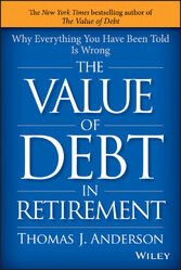 The Value of Debt in Retirement - Why Everythin...