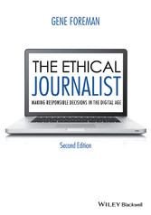 The Ethical Journalist - Making Responsible Dec...