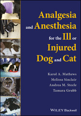 Analgesia and Anesthesia for the Ill or Injured...