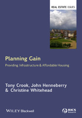 Planning Gain - Providing Infrastructure and Af...