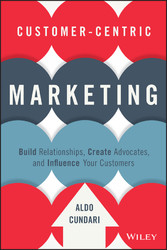 Customer-Centric Marketing - Build Relationship...