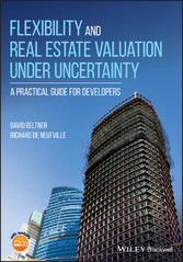 Flexibility and Real Estate Valuation under Unc...