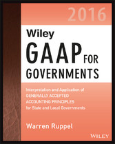 Wiley GAAP for Governments 2016: Interpretation...