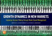 Growth Dynamics in New Markets - Improving Decision Making through Model-Based Management