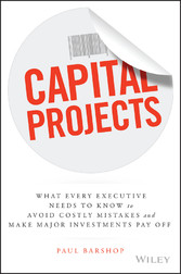 Capital Projects - What Every Executive Needs t...