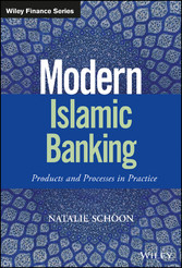 Modern Islamic Banking - Products and Processes...