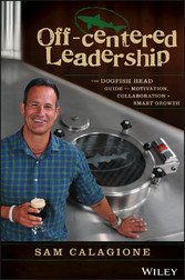 Off-Centered Leadership - The Dogfish Head Guid...
