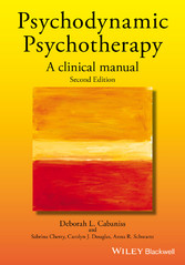 Psychodynamic Psychotherapy - A Clinical Manual