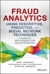 Fraud Analytics Using Descriptive, Predictive, ...
