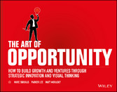 The Art of Opportunity - How to Build Growth an...