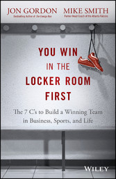 You Win in the Locker Room First - The 7 Cs to ...