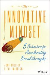 The Innovative Mindset - 5 Behaviors for Accele...
