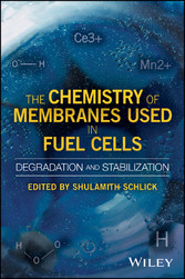 The Chemistry of Membranes Used in Fuel Cells -...