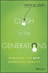 Clash of the Generations - Managing the New Wor...