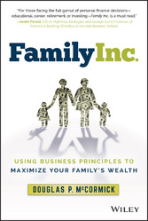 Family Inc. - Using Business Principles to Maxi...