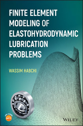 Finite Element Modeling of Elastohydrodynamic L...