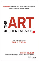 The Art of Client Service - The Classic Guide, ...