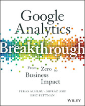 Google Analytics Breakthrough - From Zero to Bu...
