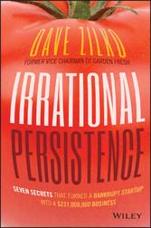 Irrational Persistence - Seven Secrets That Tur...
