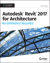 Autodesk Revit 2017 for Architecture No Experie...