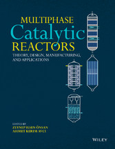 Multiphase Catalytic Reactors - Theory, Design,...