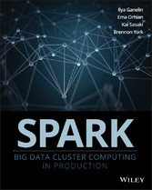 Spark - Big Data Cluster Computing in Production