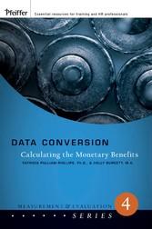 Data Conversion - Calculating the Monetary Bene...