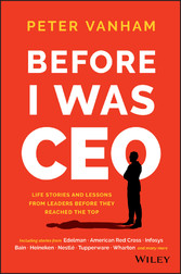 Before I Was CEO - Life Stories and Lessons fro...