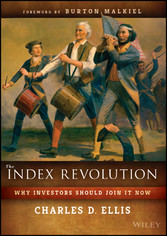 The Index Revolution - Why Investors Should Joi...