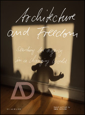 Architecture and Freedom - Searching for Agency...