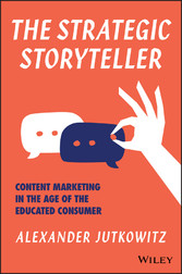 The Strategic Storyteller - Content Marketing i...