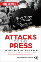 Attacks on the Press - The New Face of Censorship