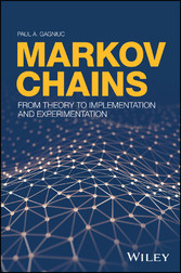 Markov Chains - From Theory to Implementation a...