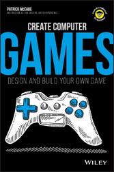 Create Computer Games - Design and Build Your O...