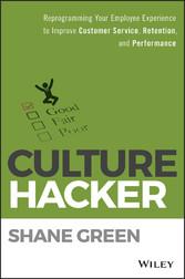 Culture Hacker - Reprogramming Your Employee Ex...
