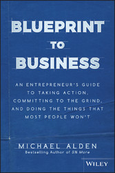Blueprint to Business - An Entrepreneurs Guide ...