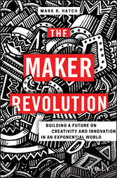 The Maker Revolution - Building a Future on Cre...